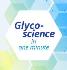Glycoscience in one minute